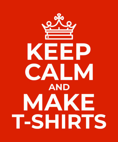 Keep Calm Tshirt Template a26