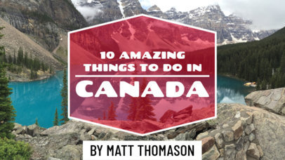 YouTube Thumbnail Template for Traveling Tips to Canada 898a