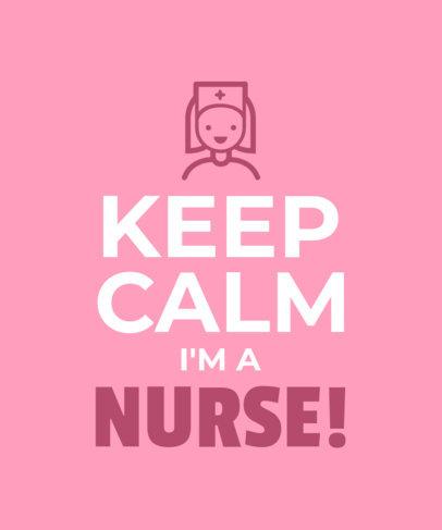 Keep Calm Quote T-Shirt Design Template Featuring a Nurse 26h