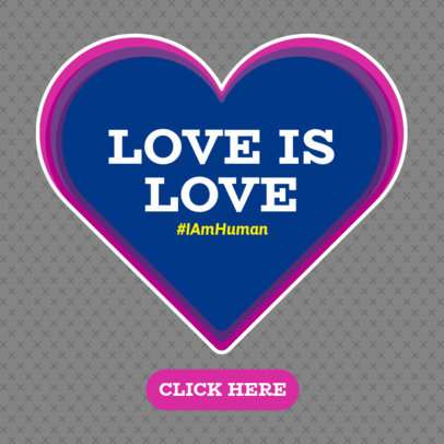 Love Is Love Ad Banner Template with a Heart Clipart