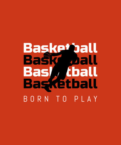 Motivational T-Shirt Design Template for Basketball Players 40g