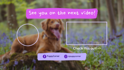 YouTube End Card Template Featuring a Dog in the Background
