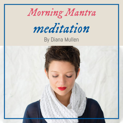 Podcast Cover Creator for Morning Mantra Meditations 1723d