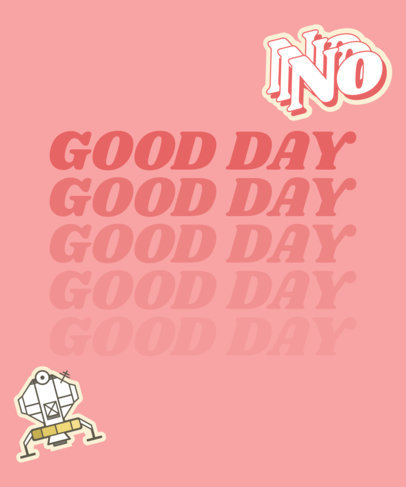 Trendy T-Shirt Design Maker with a Positive Message and Cartoonish Clipart 1809