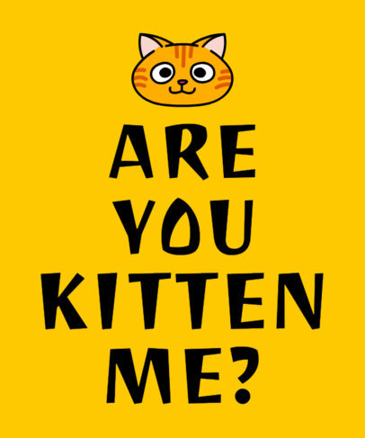 Quote T-Shirt Design Generator Featuring a Kitten Illustration 1810e