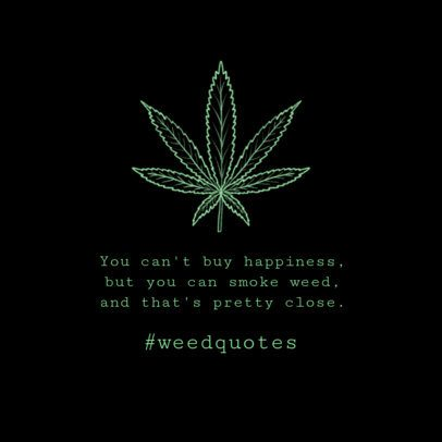 Instagram Post Generator for a Marijuana-Lifestyle Quote 646i 1890c