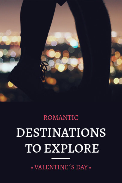 Valentine's Day Pinterest Pin Maker for Romantic Getaways 1125h 1961