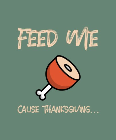 Thanksgiving T-Shirt Design Template with a Turkey Leg Clipart 304b-el