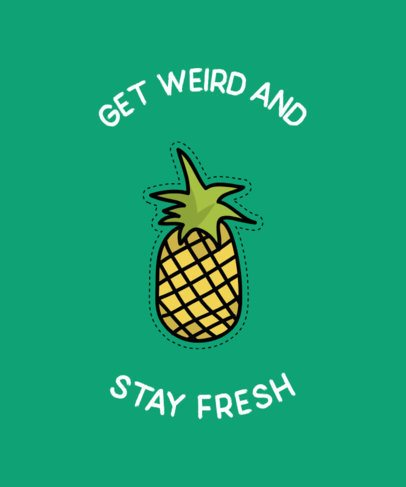 VSCO-Inspired T-Shirt Design Maker with a Quote and a Pineapple Sticker 750c-el1
