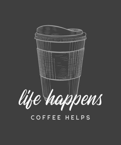 T-Shirt Design Maker with a Motivational Quote about Coffee 461b-el1