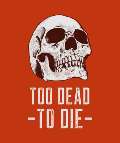 Skull T-Shirt Design Template with a Funny Quote 716a-el1