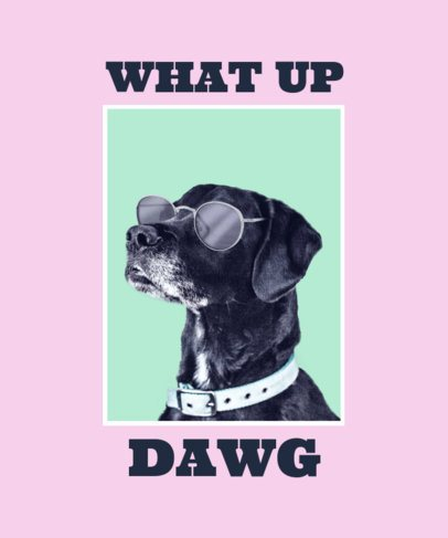 Dog T-Shirt Design Maker with a Pun Quote 2396c