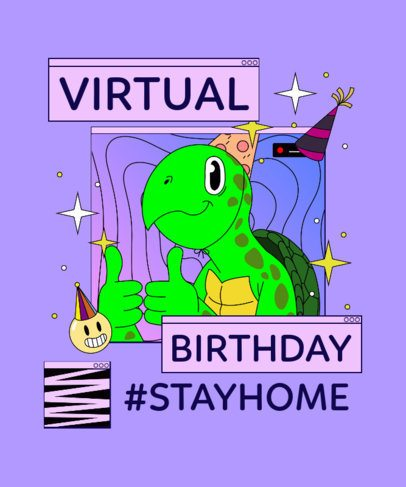 T-Shirt Design Template for a Virtual B-Day Party 2529i