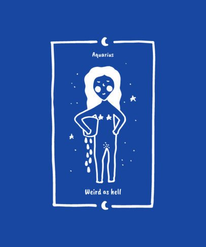 Silly T-Shirt Design Generator with an Aquarius Zodiac Sign Graphic 1935c