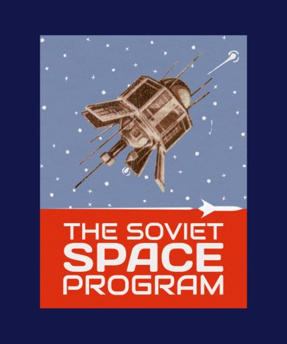 T-Shirt Design Template Inspired By Vintage Graphics Of Russia's Space Program 2080a-el1