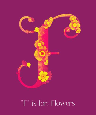 T-Shirt Design Creator Featuring a Stylized Capital Letter with Flowers 2725d