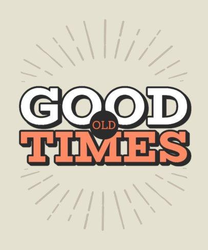 Retro T-Shirt Design Maker Featuring a Good Times Text 2772e