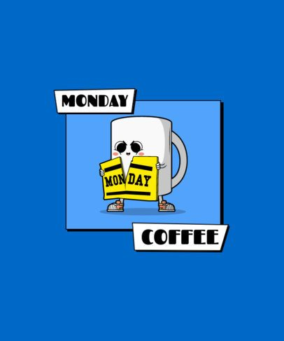 T-Shirt Design Creator with a Cartoon of a Monday-Hating Coffee Cup 2633e-el1