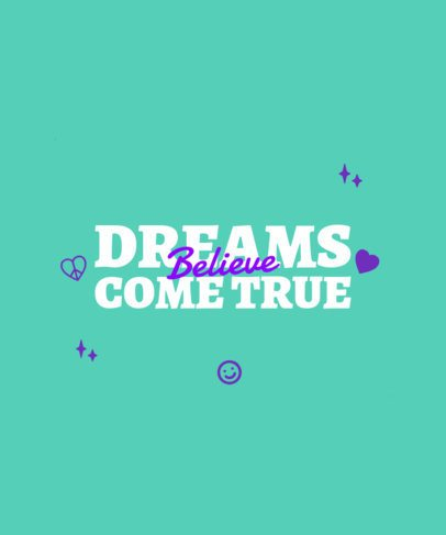Optimistic T-Shirt Design Maker with a Dreamy Typography 2957n