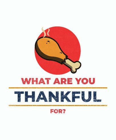 T-Shirt Design Maker for Thanksgiving Featuring a Turkey Leg Illustration 3007d