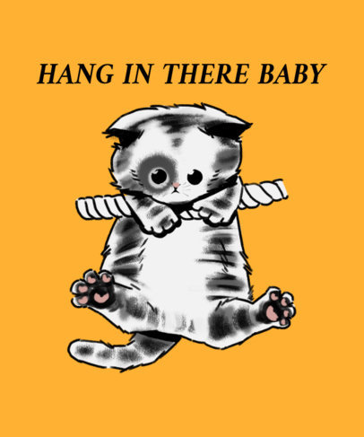 T-Shirt Design Maker Featuring a Kitten Graphic and a Hang-in-There Quote 3244c