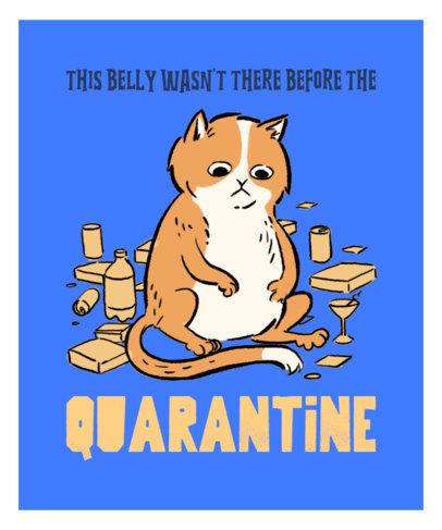 Quarantine T-Shirt Design Maker Featuring a Fat Cat 3245g
